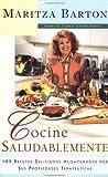 Cocine Saludablemente, Maritza Barton, 0684844869