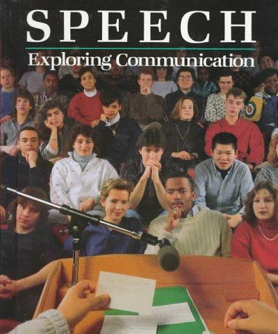 Speech: Exploring Communication : Student Text