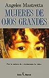 Mujeres de Ojos Grandes 9788432246609