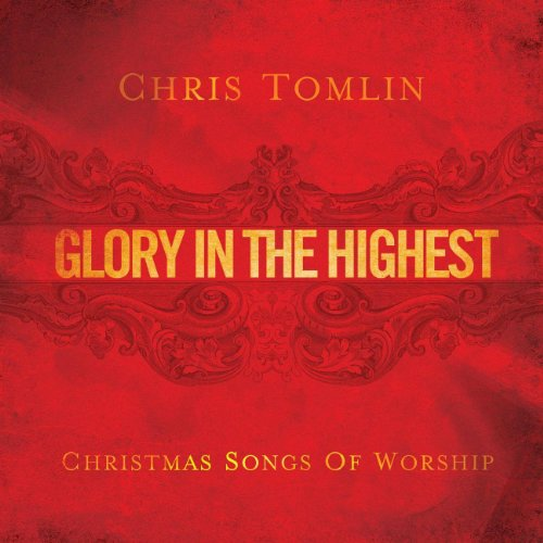 Glory In The Highest: Christma...