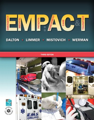 Emergency Medical Patients: Assessment, Care, and Transport