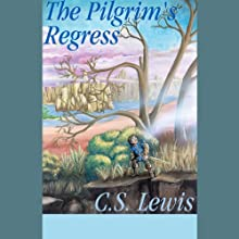 The Pilgrim's Regress  Audiobook by C. S. Lewis Narrated by Simon Vance