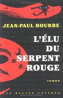 L'élu du serpent rouge par Bourre