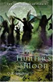 The Hunter's Moon, O. R. Melling, 0810958570