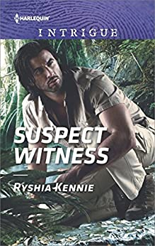Suspect Witness (Harlequin Intrigue) by [Kennie, Ryshia]