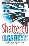 Shattered, Olga Bicos, 1551667320