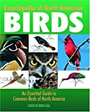 img - for Encyclopedia of North American Birds: An Essential Guide to Common Birds of North America book / textbook / text book