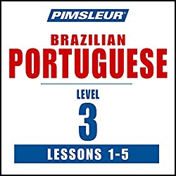 Pimsleur Portuguese (Brazilian) Level 3 Lessons 1-5