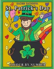 St Patrick's Day Colour By Number: Coloring Book for Kids Ages 4-8