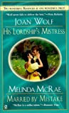His Lord's Mistress and Mary by Mistake, Joan Wolf and Melinda McRae, 0451202686