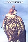 Hoodwinked (Falconry)