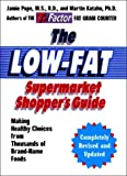 Low Fat Supermarket Shoppers Guide, Martin Katahn and Jamie Pope, 0393325857