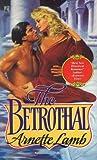 Betrothal, Arnette Lamb, 0671730029