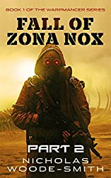 Fall of Zona Nox: Part Two