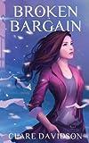 Broken Bargain (Hidden, Clare Davidson, 0992611326