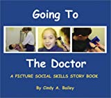 img - for Going to the Doctor (Social Stories, 2) book / textbook / text book
