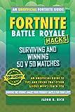 Fortnite Battle Royale Hacks: Surviving and Winning 50 v 50 Matches