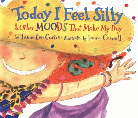 Today I Feel Silly: And Other Moods That Make My Day pdf epub