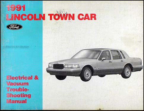 1991 Lincoln Town Car Electrical and Vacuum Troubleshooting - Town Troubleshooting Lincoln Car