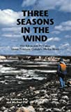 img - for Three Seasons in the Wind by Kathleen Pitt (2002-10-11) book / textbook / text book