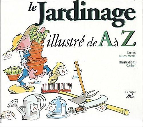 LE JARDINAGE ILLUSTRE DE A A Z pdf