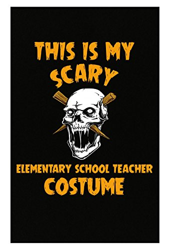 Inked Creatively This is My Scary Elementary School Teacher Costume Halloween - Poster