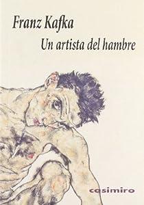 Un artista del hambre par Franz Kafka