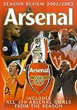 Arsenal FC: End Of Season Review 2002/2003 [DVD]