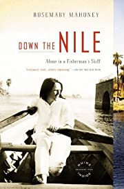 Down the Nile Alone in a Fishermans Skiff -…