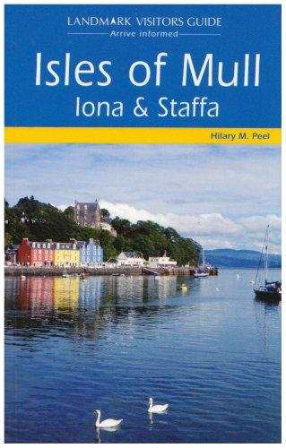 Isles of Mull, Lona and Staffa (Landmark Visitors Guide)