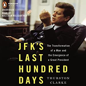 JFK's Last Hundred Days Audiobook