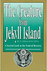 The Creature from Jekyll Island : A Second Look at the Federal Reserve Paperback