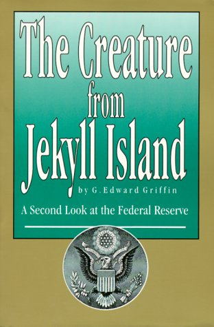 Creature From Jekyll Island book cover