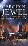 La cité sanglante, Tome 4 : Les ombres de la ville par Jewel