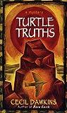 Turtle Truths, Cecil Dawkins, 0804114331
