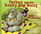Nathan and the Really Big Bully, Gerry Renert, 1621670724