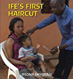 Ife's First Haircut, Ifeoma Onyefulu, 1847803644