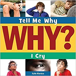 Book I Cry (Tell Me Why (Cherry Lake)) by Marsico, Katie (2014)