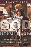 The God Hypothesis, Michael A. Corey, 0742520544