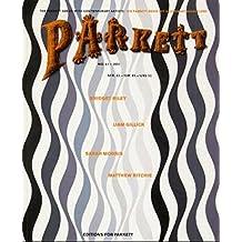 Parkett No. 61 Bridget Riley, Liam Gillick, Sarah Morris, Matthew Ritchie