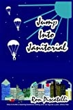 Jump into Janitorial, Ron Piscatelli, 1418444928