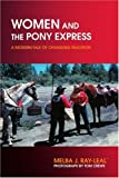 Women and the Pony Express, Melba Ray-Leal ~, 0595409016
