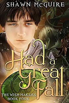 Had a Great Fall (The Wish Makers Book 4) by [McGuire, Shawn]
