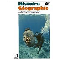 Histoire-géographie 6e. Initiation économique