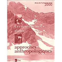 Les ecosystemes alpins / approches anthropologiques