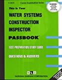 Water Systems Construction Inspector, Jack Rudman, 0837334136
