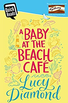 A Baby at the Beach Cafe (Quick Reads 2016) by [Diamond, Lucy]