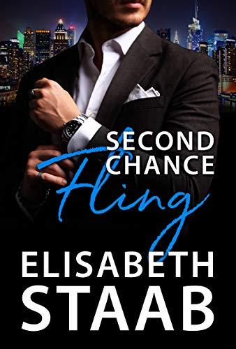 Second Chance Fling (Office Fling Book 2) by [Staab, Elisabeth]