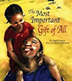 The Most Important Gift of All, David Conway, 0769646182