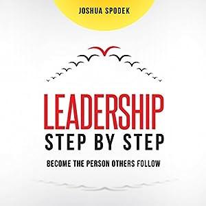 Leadership Step by Step Audiobook
